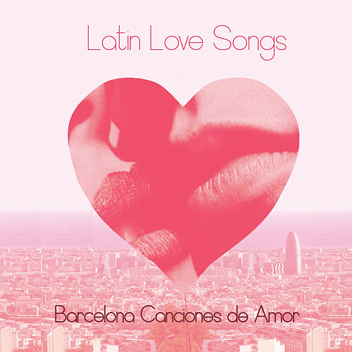 Play & Download Latin Love Songs by Various Artists | Napster