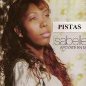 Play & Download Apoyate En Mi-Pistas Originales by Isabelle | Napster