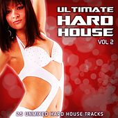 Play & Download Ultimate Hard House Vol 2 by Various Artists | Napster