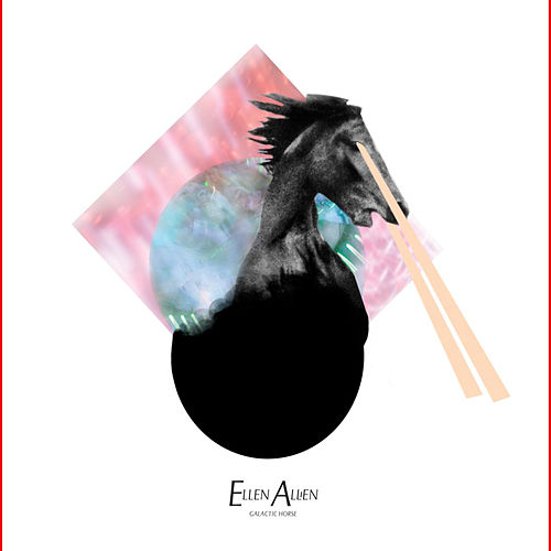 Play & Download Galactic Horse by Ellen Allien | Napster
