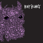 Play & Download Heavy Blanket by Heavy Blanket | Napster