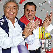 Play & Download Vamonos que nos vamos by Los del Rio | Napster