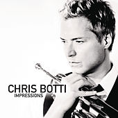 Play & Download Impressions by Chris Botti | Napster