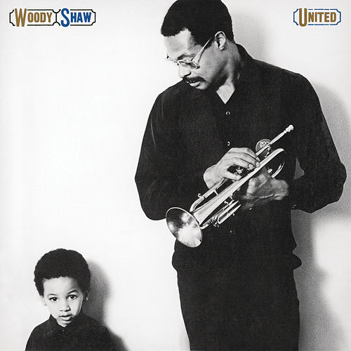 Play & Download United by Woody Shaw | Napster