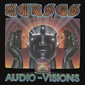 Play & Download Audio-Visions by Kansas | Napster
