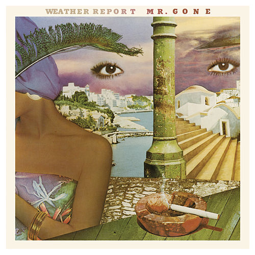 Mr. Gone by Weather Report