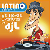 Play & Download Latino: As aventuras do DJ L by Latino | Napster