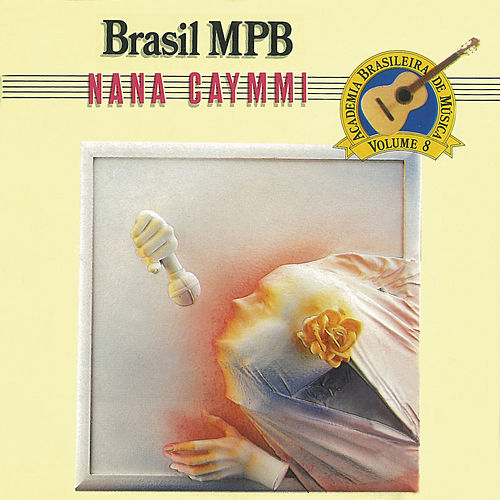 Play & Download Brasil MPB by Nana Caymmi | Napster