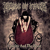 Play & Download Cruelty & The Beast by Cradle of Filth | Napster
