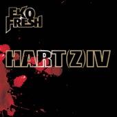 Play & Download Hart(z) IV by Eko Fresh | Napster