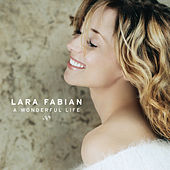 A Wonderful Life von Lara Fabian