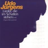 Lieder, die im Schatten stehen 3 & 4 by Udo Jürgens
