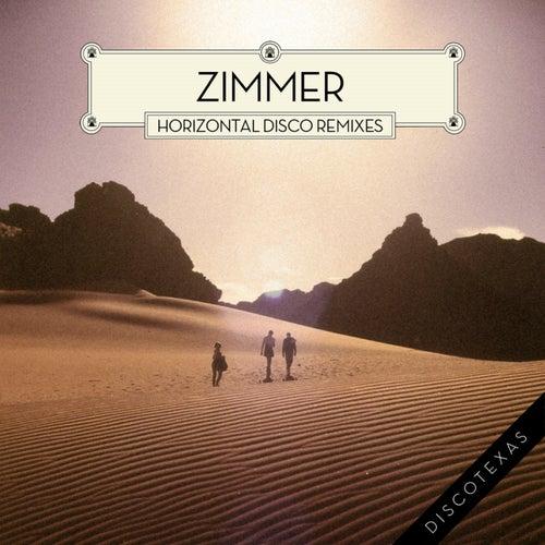 Horizontal Disco (Remixes) by Zimmer