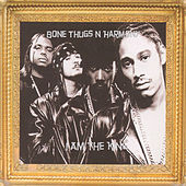 Play & Download I Am The King by Bone Thugs-N-Harmony | Napster
