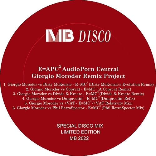 E=APC2 AudioPorn Central Giorgio Moroder Remix Project by Giorgio Moroder