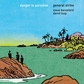 Danger In Paradise by General Strike