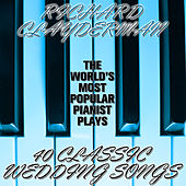 The World's Most Popular Pianist Plays 40 Classic Wedding Songs by Richard Clayderman