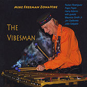 The Vibesman by Mike Freeman Zonavibe