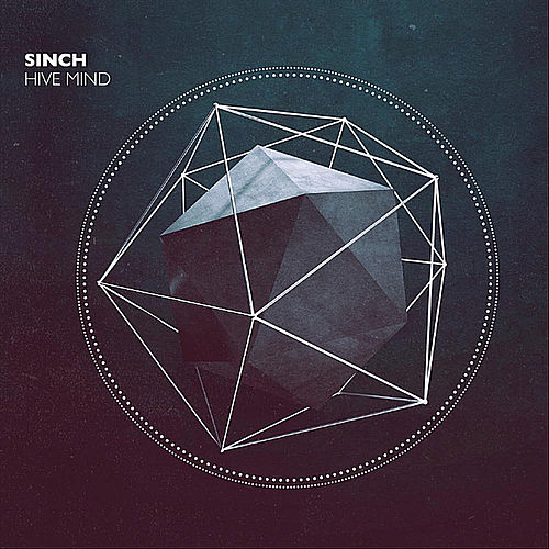 Play & Download Hive Mind by Sinch | Napster
