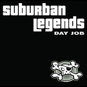 Play & Download Day Job by Suburban Legends | Napster