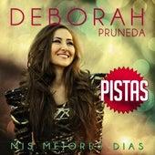 Mis Mejores Dias-Pistas Originales by Deborah Pruneda