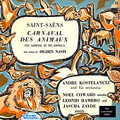 Play & Download The Carnival of the Animals: Camille Saint-Saëns, With New Verses by Ogden Nash, Narrated by Noel Coward by Camille Saint-Saëns | Napster