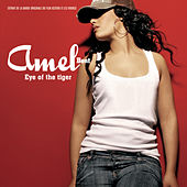 Play & Download Eye Of The Tiger by Amel Bent | Napster