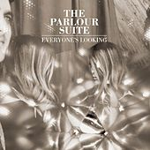 Play & Download Everyone's Looking by The Parlour Suite | Napster