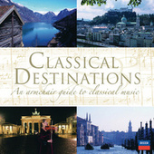 Classical Destinations von Various Artists
