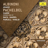 Pachelbel: Canon - Baroque Music by Bach, Handel, Purcell, Vivaldi von Various Artists