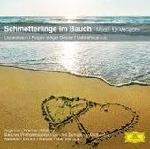 Schmetterlinge im Bauch - Musik für Verliebte von Various Artists