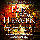 Play & Download Far From Heaven - Theme from the Motion Picture for Solo Piano (Elmer Bernstein) by Dan Redfeld | Napster