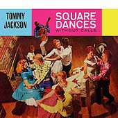 Square Dances Without Calls by Tommy Jackson