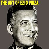 Play & Download The Art Of Ezio Pinza by Ezio Pinza | Napster