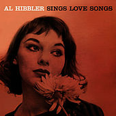 Sings Love Songs by Al Hibbler