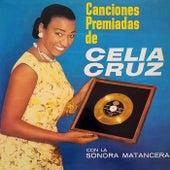 Play & Download Canciones Premiadas de Celia Cruz by Celia Cruz | Napster