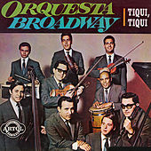 Tiqui, Tiqui by Orquesta Broadway
