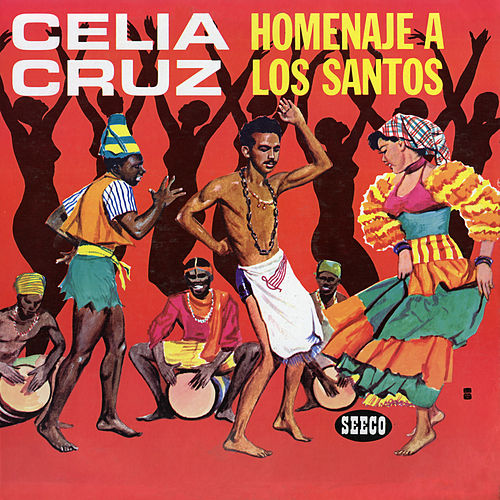 Play & Download Homenaje a Los Santos by Celia Cruz | Napster