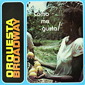 Play & Download Como Me Gusta! by Orquesta Broadway | Napster