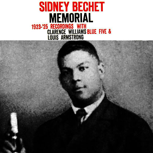 Play & Download Memorial by Sidney Bechet | Napster