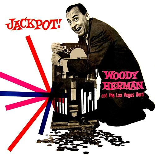 Jackpot by Woody Herman