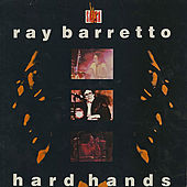 Play & Download Hard Hands by Ray Barretto | Napster