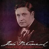 Play & Download Sings Your Favorite Songs by John McCormack | Napster