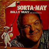 Play & Download Sorta-May by Billy May | Napster
