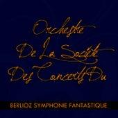 Play & Download Berlioz Symphonie Fantastique by Orchestre De La Société Des Concerts Du Conservatoire | Napster