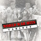 Play & Download World War Hits by Various Artists | Napster