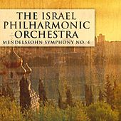 Play & Download Mendelssohn Symphony No. 4 by Israeli Philharmonic Orchestra   Napster