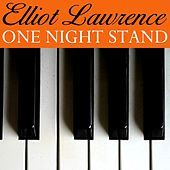 Play & Download One Night Stand by Elliot Lawrence | Napster