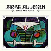 Sings And Plays by Mose Allison