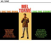 I Dig The Duke I Dig The Count by Mel Tormè